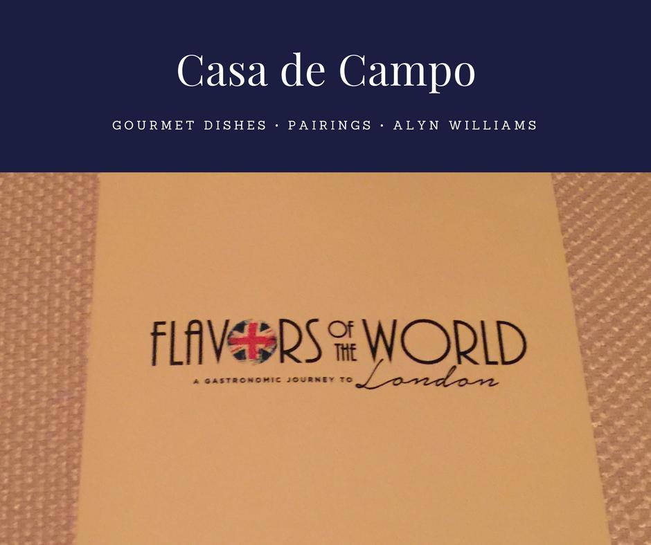 Flavors of the World London, Casa De Campo