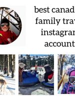 Best Canadian Family Travel Instagram Accounts